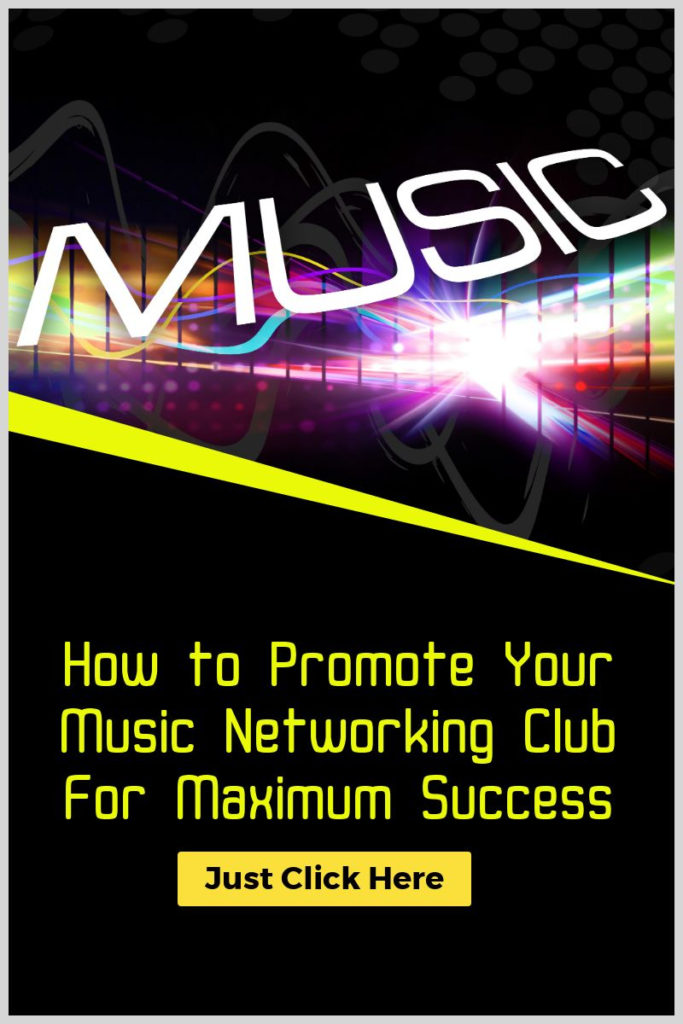 How to Promote Your Music Networking Club