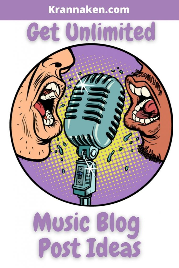 How to Generate Unlimited Music Blog Post Ideas Today