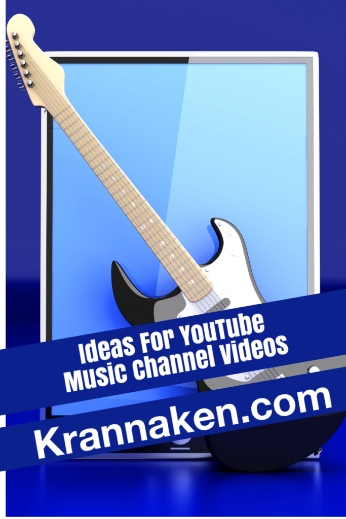ideas for music channel videos