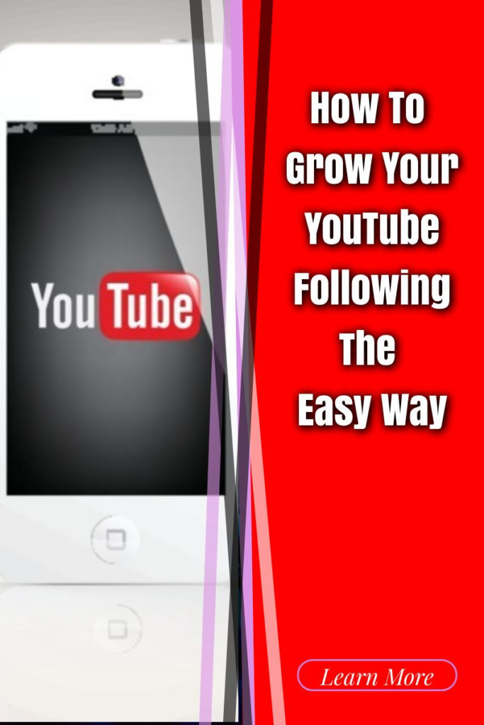 How To Grow Your YouTube Following The Easy Way