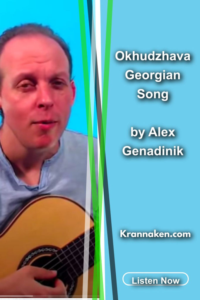 Okhudzhava Georgian Song