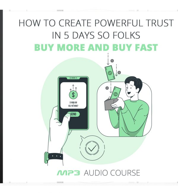 How to Create Powerful Trust