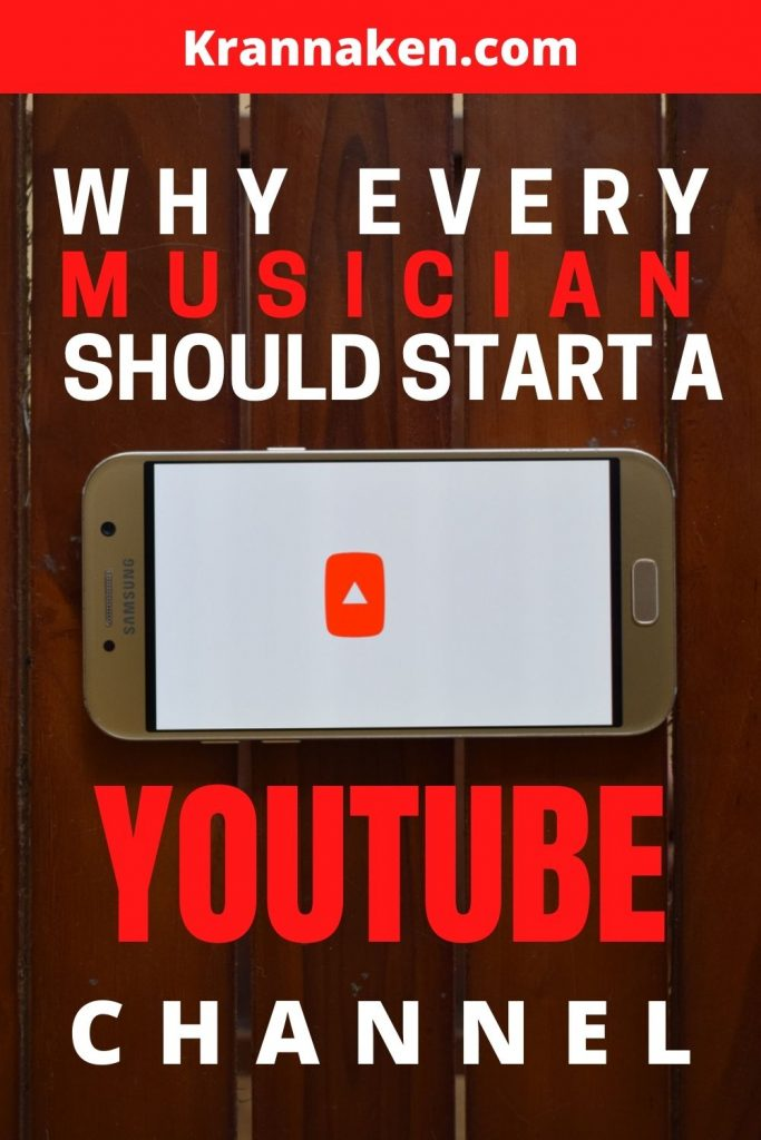 Pinterest Image 2 reads Why Every Musician Should Start a YouTube Channel