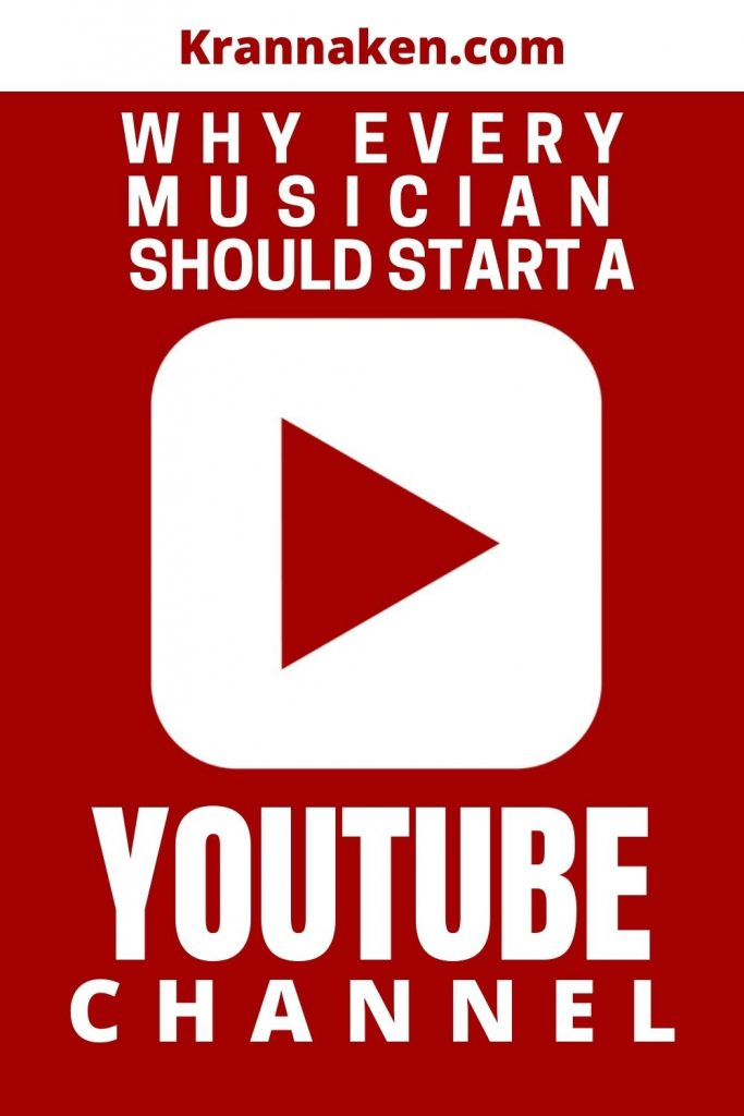 Pinterest Image 3 reads Why Every Musician Should Start a YouTube Channel