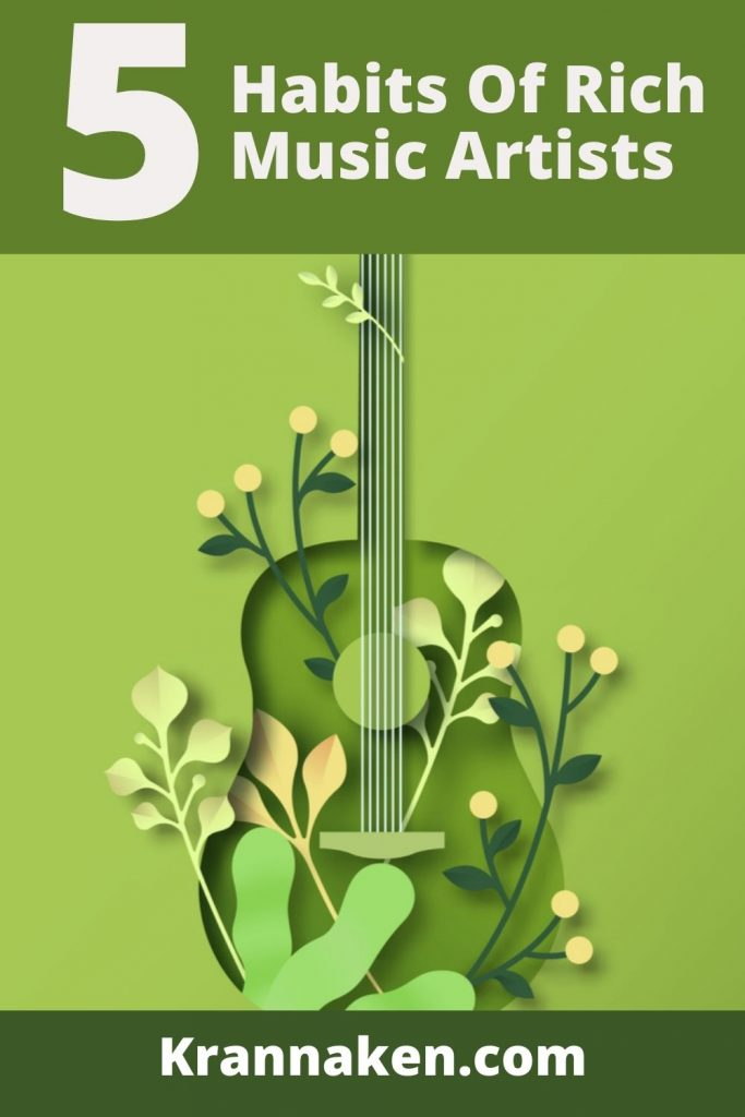 This first Pinterest pin has a guitar with plants growing in it and around it.  The title 5 Habits of Rich Artists is above it with the Krannaken branding at the bottom
