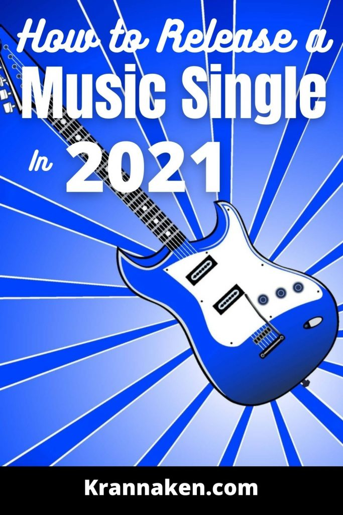 Pinterest pin shows an image of a guitar with the post title how to release a music single in 2021 above
