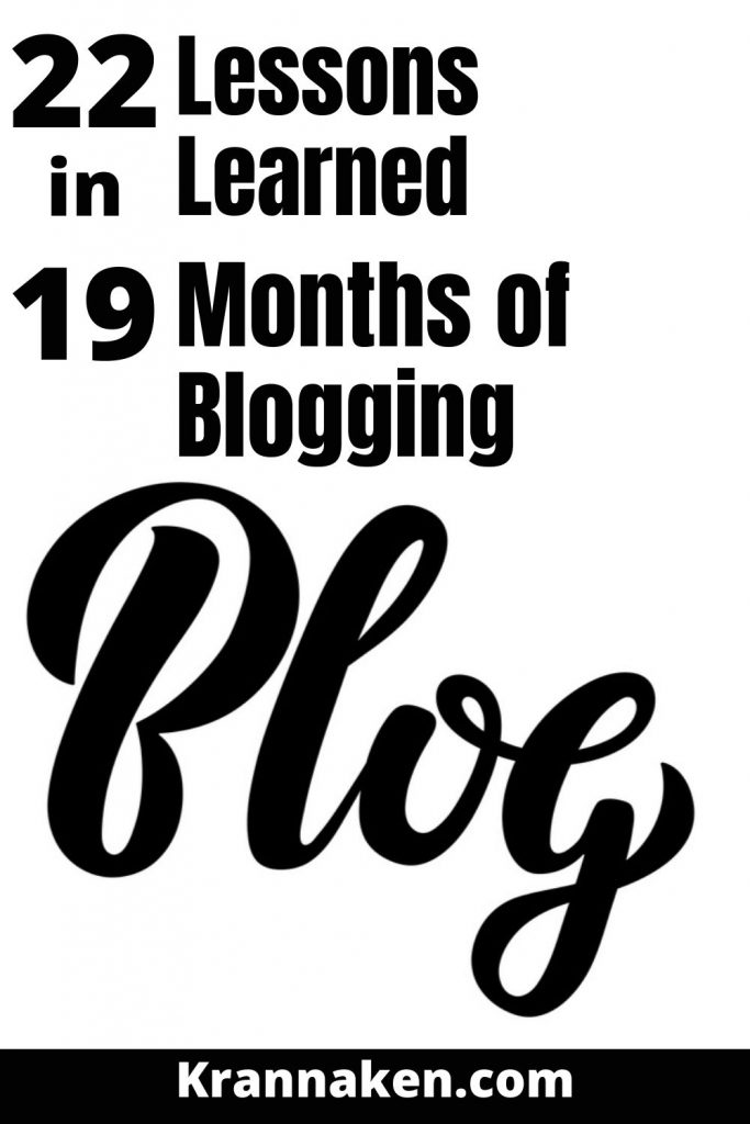 Pinterest pin reads 22 Blogging Lessons Learned in 22 Months of Keeping a Blog