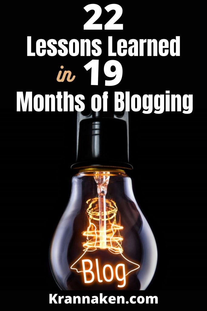 Pinterest pin says 22 Blogging Lessons Learned in 19 Months of Keeping a Blog