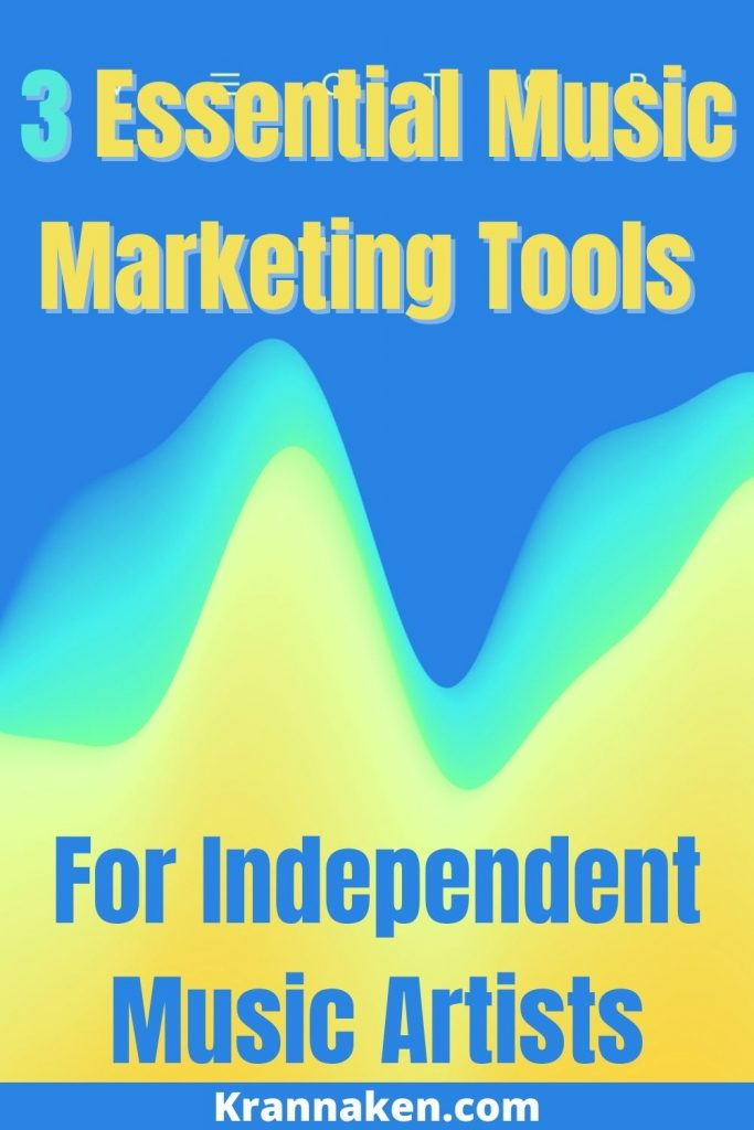Pinterest image 3:  Image plus text of 3 Must-Have Music Marketing Tools For DIY Artists.  Tools include Hypeddit, Koji and Pretty Links