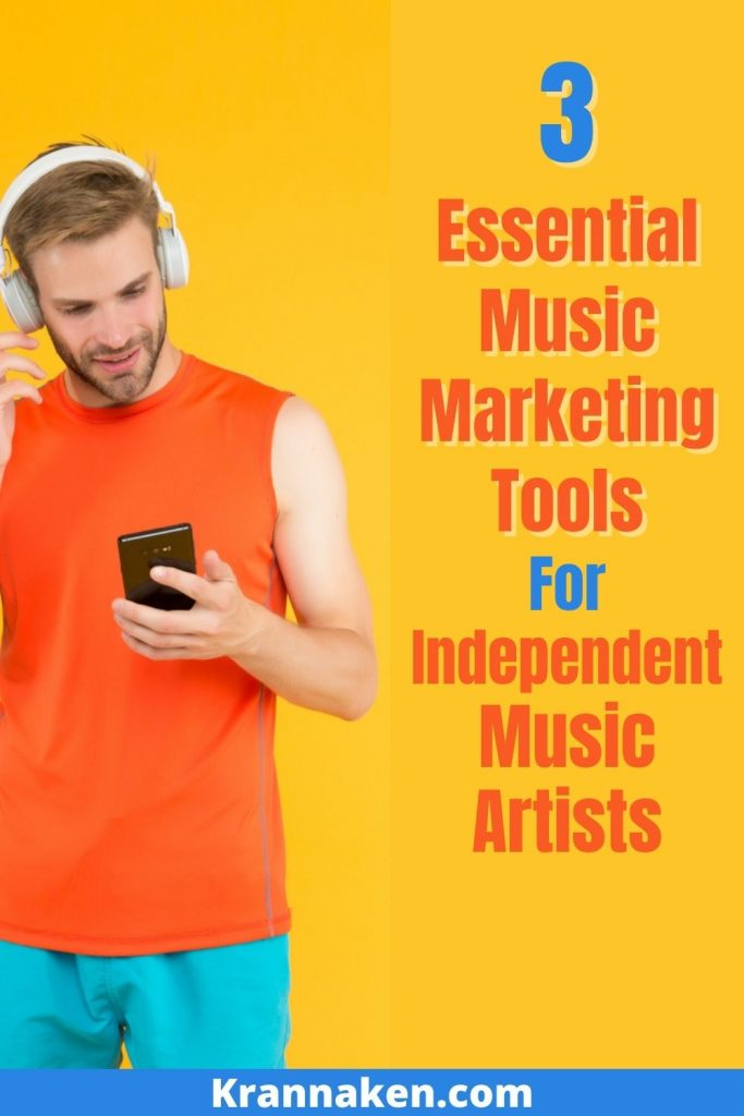 Pinterest image 4:  Image plus text of 3 Must-Have Music Marketing Tools For DIY Artists.  Tools include Hypeddit, Koji and Pretty Links
