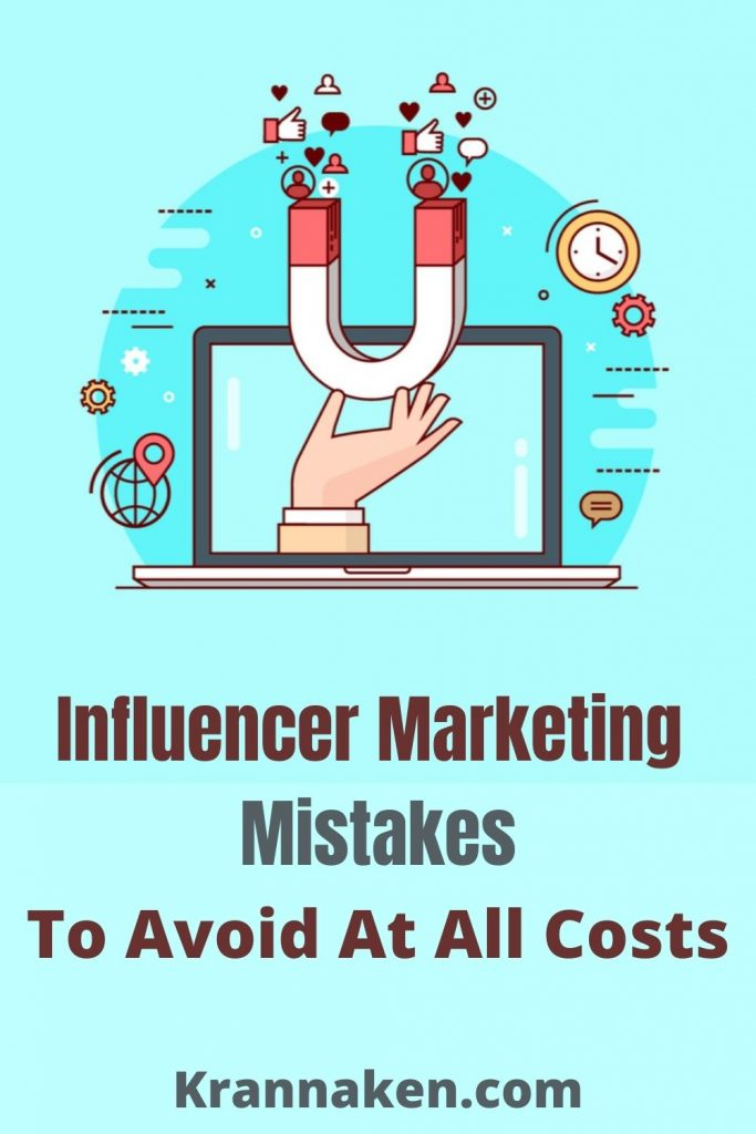 influencer marketing mistakes to avoid