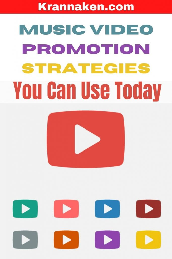 Pinterest pin reads Music Video Promotion Strategies You Can Use Today
