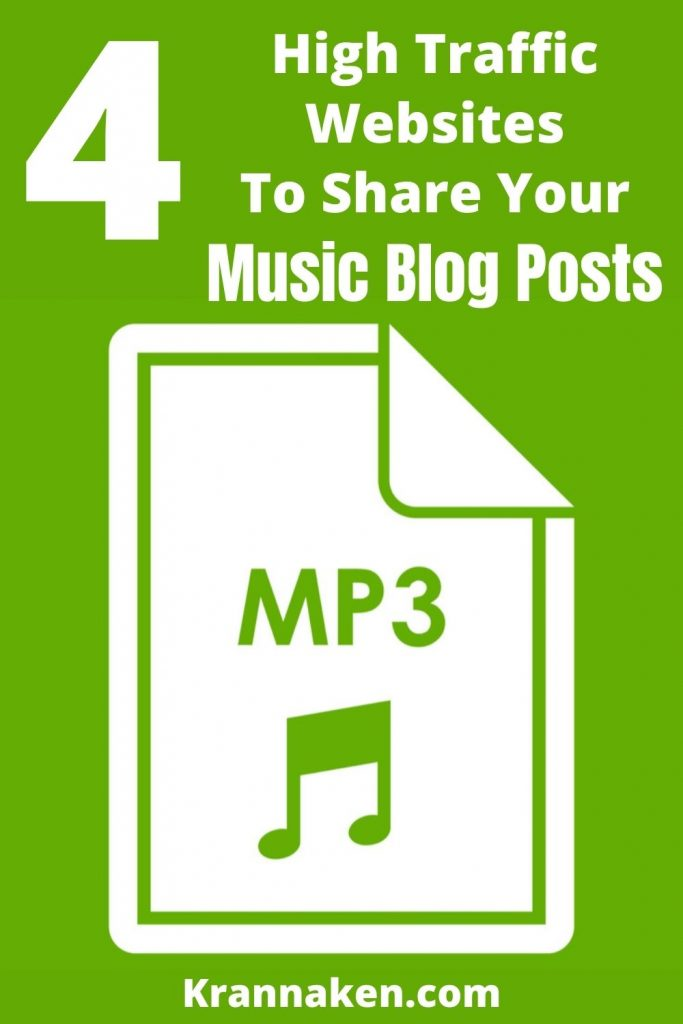 Pinterest Pin reads 4 High Traffic Places to Share Your Music Blog Posts