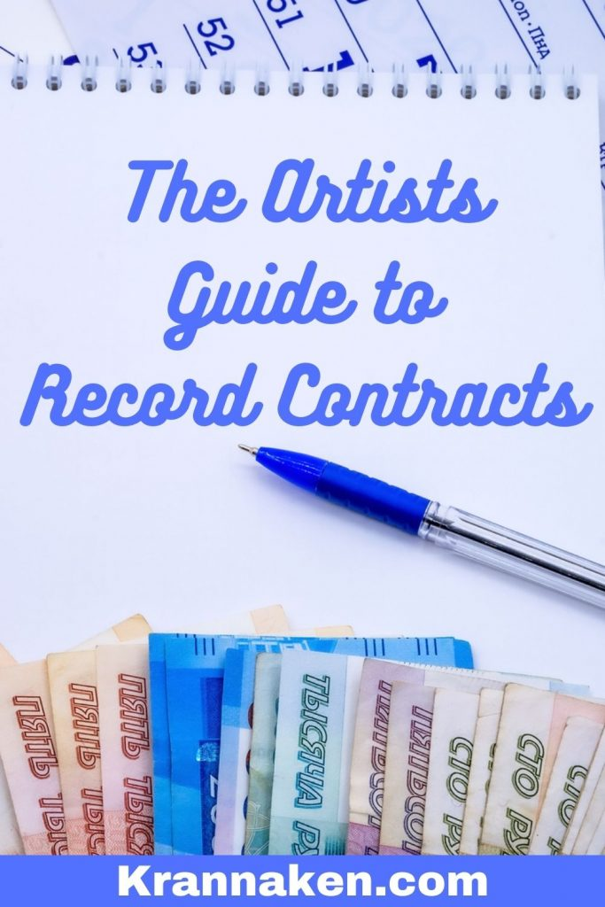 Pinterest pin reads The Artists Guide to Record Contracts becoming an independent artist what to look out for in a record contract